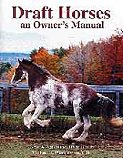 Draft Horses and Owner's Manual